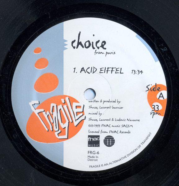 Choice / Soofle – Acid Eiffel / How Do You Plead? [FRG-6]