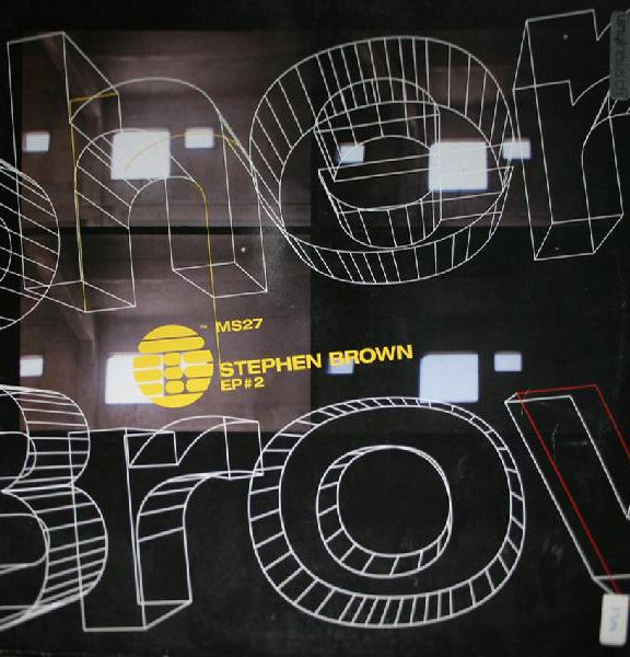 Stephen Brown – EP#2 [MS027]