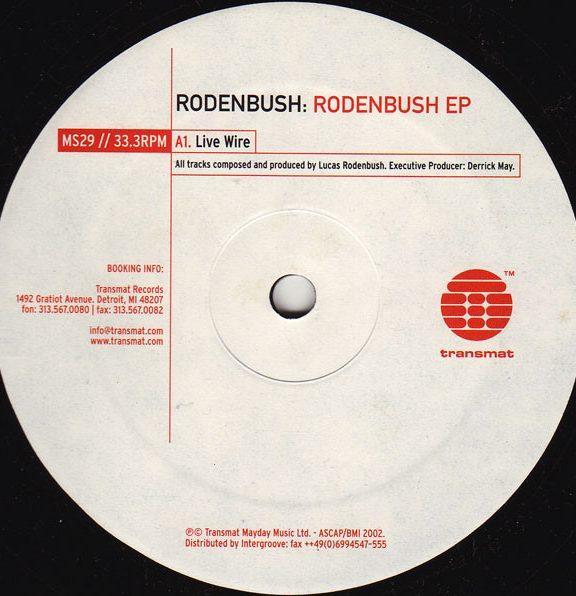 Rodenbush – The Rodenbush EP [029]