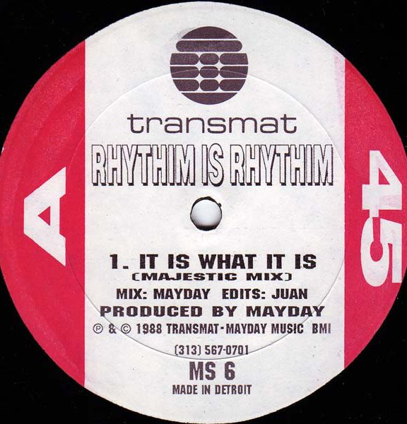 Rhythim is Rhythim – It is What it is [MS006]