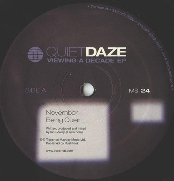 Quiet Daze – Viewing a Decade [MS023]