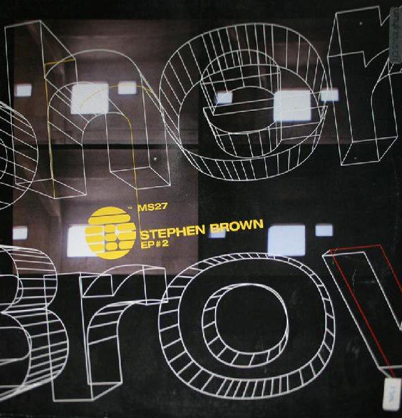 Stephen Brown – EP#2 [MS027]